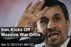 Iran Kicks Off Massive War Drills