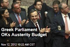 Greek Parliament OKs Austerity Budget