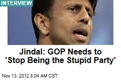 Jindal: GOP Needs to 'Stop Being the Stupid Party'