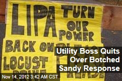 Utility Boss Quits After Sandy Response Slammed