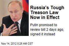 Russia's Tough Treason Law Now in Effect