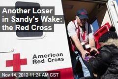 Another Loser in Sandy's Wake: the Red Cross
