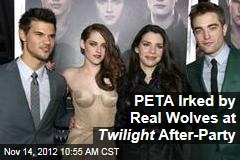 PETA Irked by Real Wolves at Twilight After-Party
