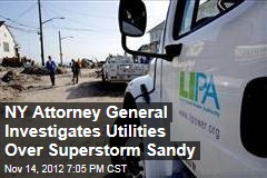 NY Attorney General Investigates Utilities Over Superstorm Sandy