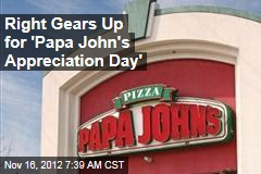 Right Gears Up for 'Papa John's Appreciation Day'