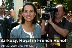 Sarkozy, Royal in French Runoff