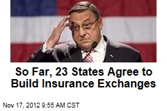 So Far, 23 States Agree to Build Insurance Exchanges