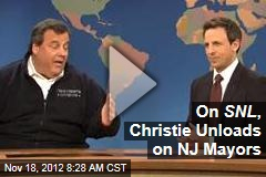On SNL , Christie Unloads on NJ Mayors