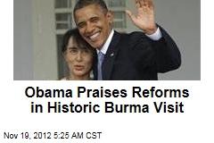 Obama Praises Reforms in Historic Burma Visit