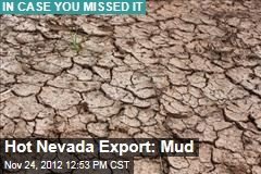 Hot Nevada Export: Mud