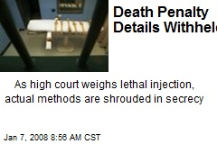 Death Penalty Details Withheld