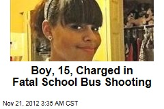 Boy, 15, Charged With Fatal School Bus Shooting
