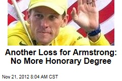 Another Loss for Armstrong: No More Honorary Degree