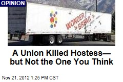 A Union Killed Hostess— but Not the One You Think
