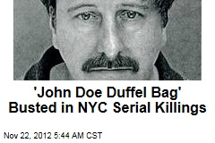 'John Doe Duffel Bag' Busted in NYC Serial Killings