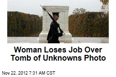 Woman Loses Job Over Tomb of Unknowns Photo