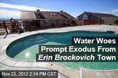 Water Woes Prompt Exodus From Erin Brockovich Town