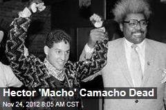 Hector 'Macho' Camacho Dead
