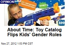 About Time: Toy Catalog Flips Kids' Gender Roles