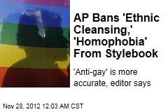 AP Bans 'Homophobia,' 'Ethnic Cleansing'