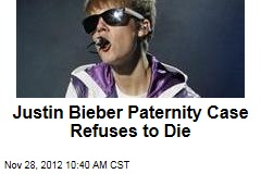 Justin Bieber Paternity Case Refuses to Die