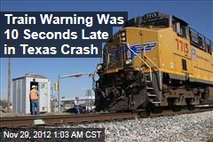 Train Warning Delayed in Texas Crash: Records