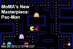 MoMA's New Masterpiece: Pac-Man