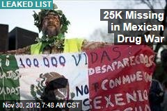 25K Missing in Mexican Drug War