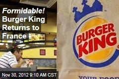 Formidable! Burger King Returns to France