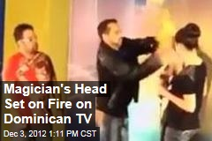Magician's Head Set on Fire on Dominican TV