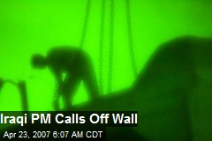 Iraqi PM Calls Off Wall