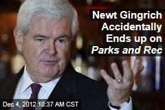 Newt Gingrich Accidentally Ends up on Parks and Rec