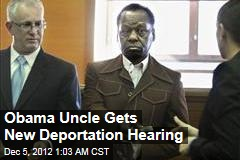Obama Uncle Gets New Deportation Hearing