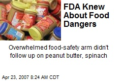 FDA Knew About Food Dangers