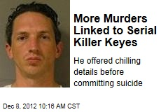 More Murders Linked to Serial Killer Keyes