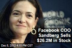 Facebook COO Sandberg Sells $26.2M in Stock