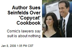 Author Sues Seinfelds Over 'Copycat' Cookbook