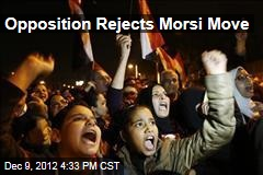 Opposition Rejects Morsi Move