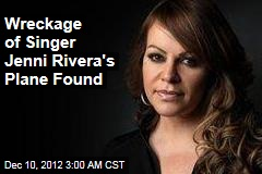 Wreckage of Singer Jenny Rivera's Plane Found