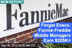 1K Fannie, Freddie Workers Earn More Than $205K