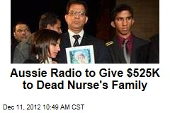 Aussie Radio to Give $525K to Dead Nurse's Family