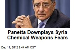 Panetta Downplays Syria Chemical Weapons Fears