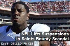 NFL Lifts Suspensions in Saints Bounty Scandal