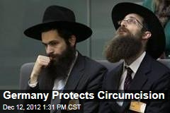 Germany Protects Circumcision