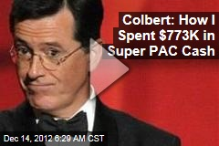 Colbert: How I Spent $773K in Super PAC Cash