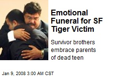 Emotional Funeral for SF Tiger Victim