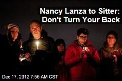 Nancy Lanza to Sitter: Don't Turn Your Back