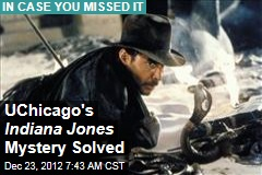 UChicago's Indiana Jones Mystery Solved
