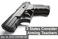 2 States Consider Arming Teachers