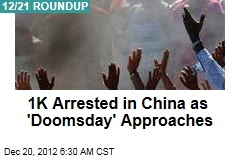 1K Arrested in China as 'Doomsday' Approaches